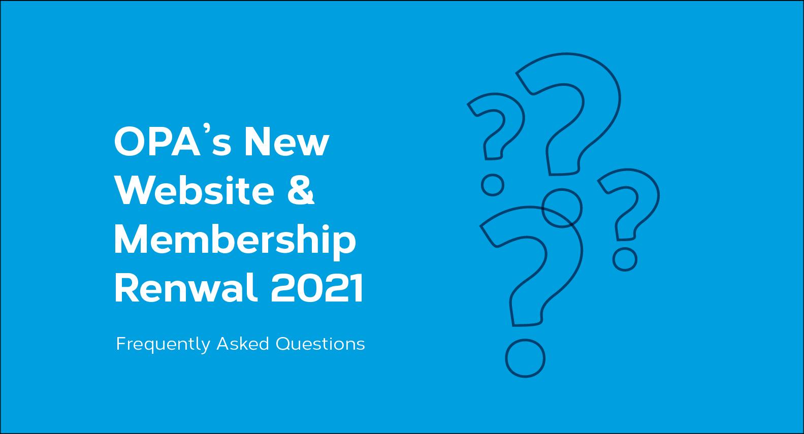 New OPA Website – FAQ