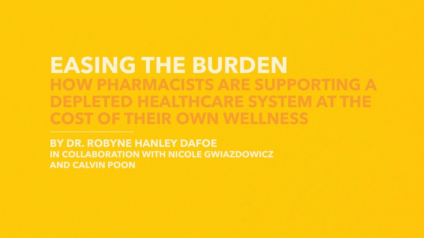 Easing the Burden: How Pharmacists Are Supporting a Depleted Healthcare System at the Cost of Their Own Wellness