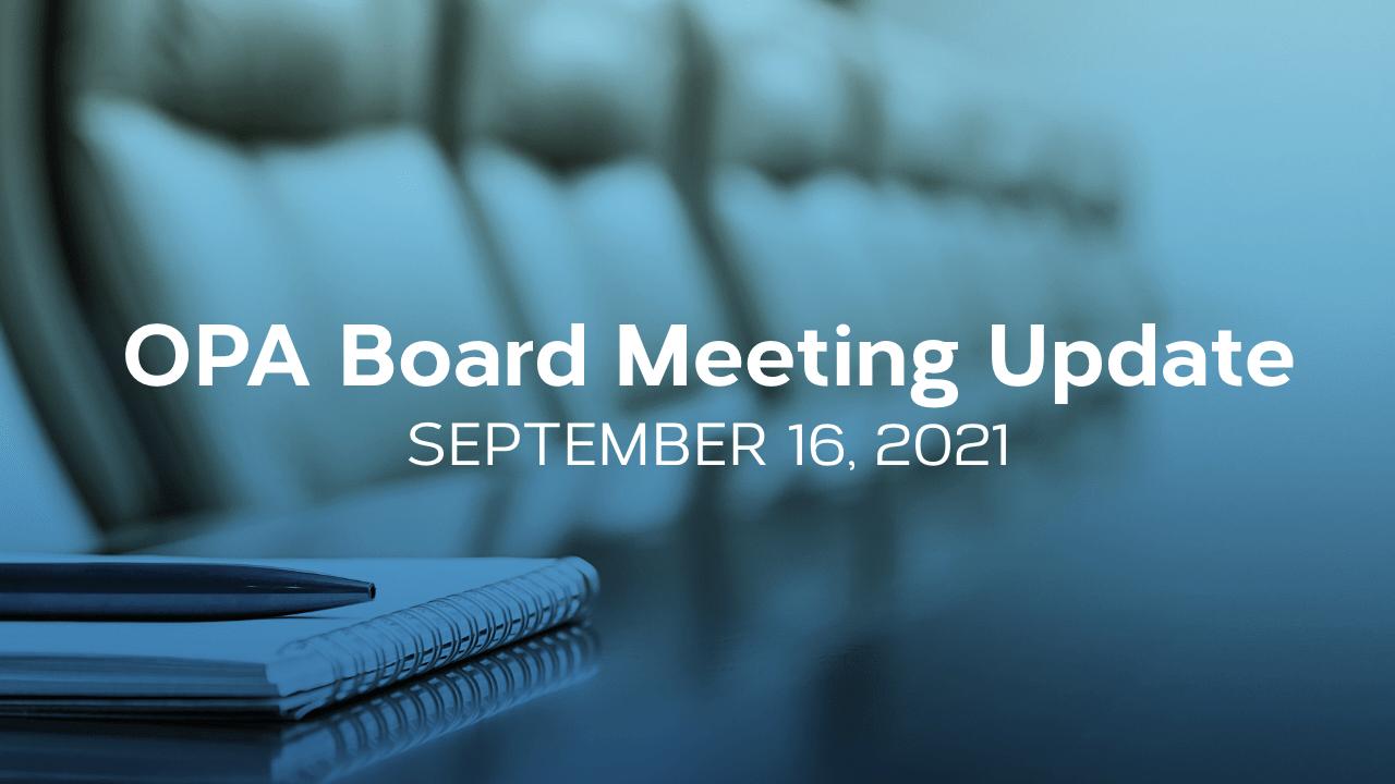 Board Update – September 16, 2021, Board Meeting Summary